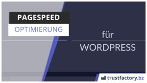 WordPress Ladezeit optimieren