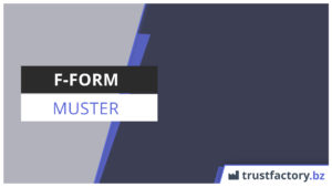 F Form Muster