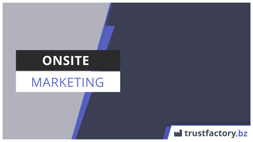 Onsite Marketing