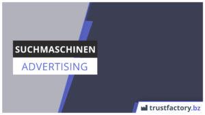 Suchmaschinen Advertising