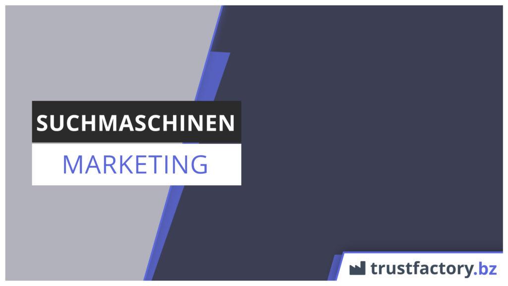 suchmaschinen marketing
